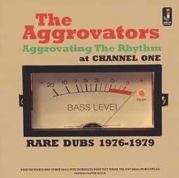 Cover AGGROVATORS, aggrovating the thythm at channel one (1976-79)
