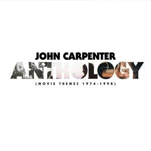 JOHN CARPENTER, anthology: movie themes 1974-1998 cover