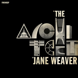 Cover JANE WEAVER, the architect-ep