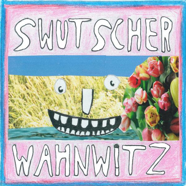 SWUTSCHER, wahnwitz (+bodo) cover