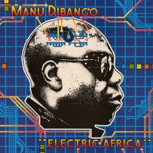 Cover MANU DIBANGO, electric africa