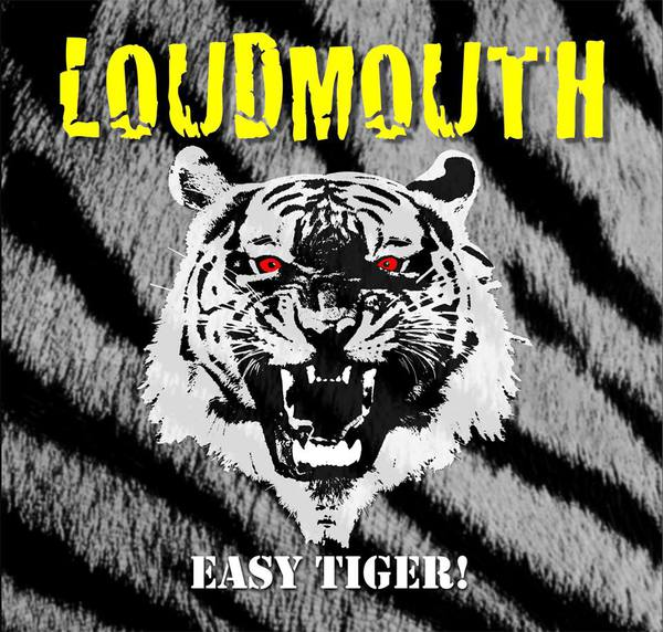 Cover LOUDMOUTH, easy tiger