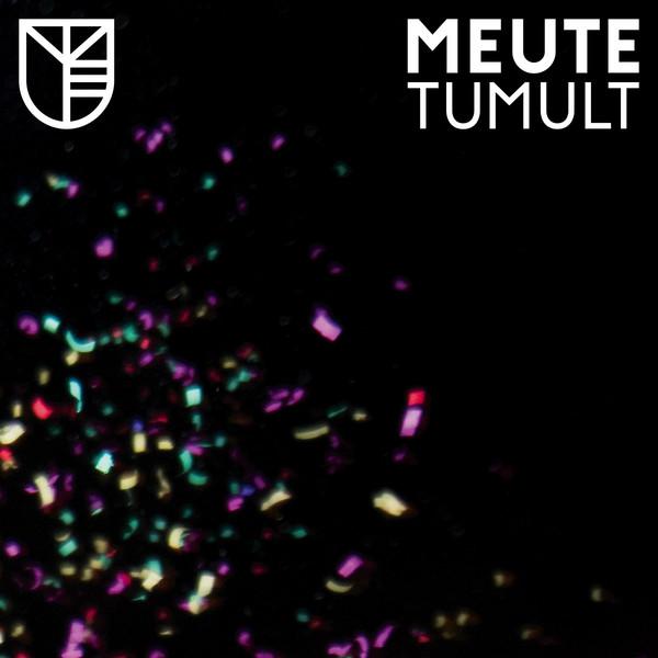 MEUTE, tumult cover