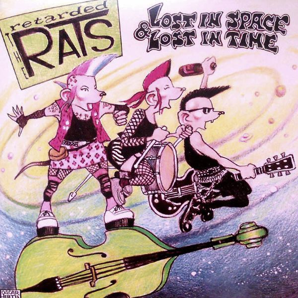 Cover RETARDED RATS, lost in space & lost in time