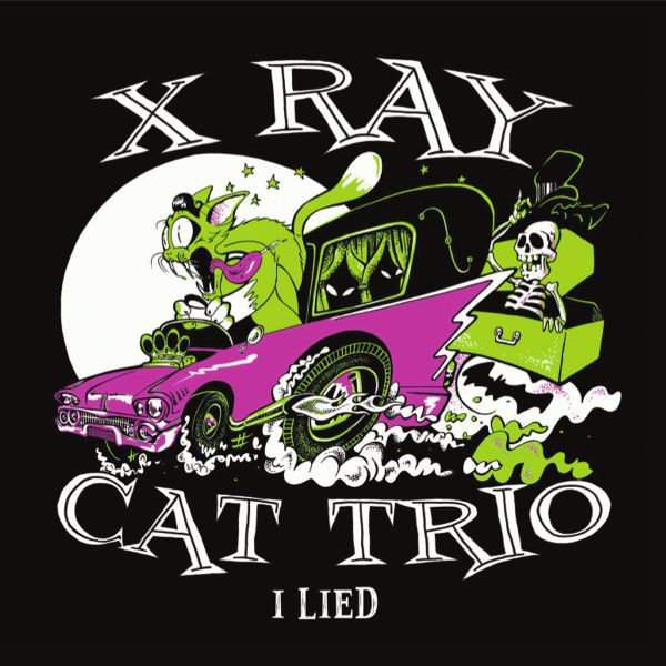 Cover X RAY CAT TRIO, i lied ep
