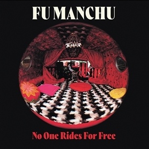 FU MANCHU, no one rides for free cover