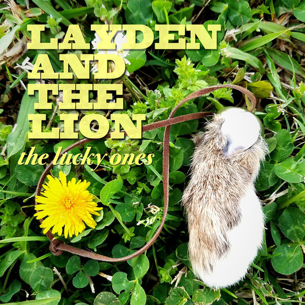 Cover LAYDEN & THE LION, the lucky ones