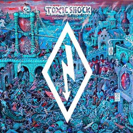 TOXIC SHOCK, twenty last century cover