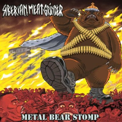 SIBERIAN MEAT GRINDER, metal bear stomp cover