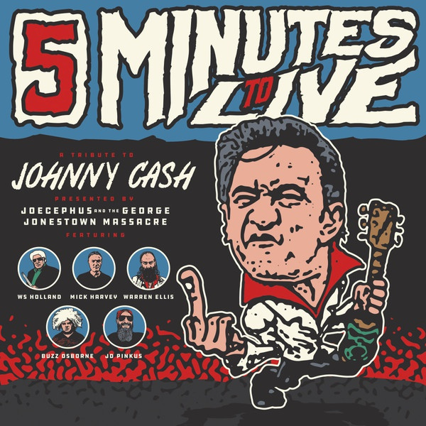 JOECEPHUS & GEORGE JONESTOWN MASSACRE, five minutes to live: a tribute to johnny cash-ep cover