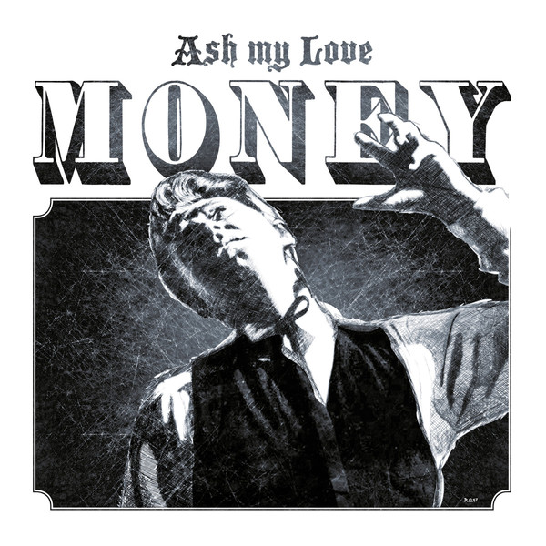 Cover ASH MY LOVE, money