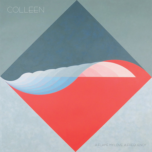 Cover COLLEEN, a flame my love, a frequency