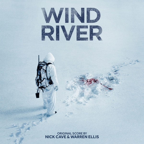 Cover NICK CAVE & WARREN ELLIS, wind river - o.s.t.
