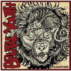 BRUTAL YOUTH, sanguine cover