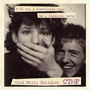 BILLY CHILDISH, i´ve got a conflicted mind cover
