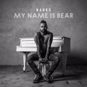 NAHKO, my name is bear cover