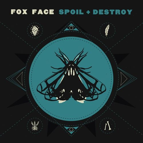 FOX FACE, spoil & destroy cover