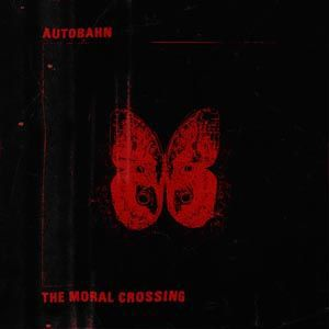 AUTOBAHN, moral crossing cover