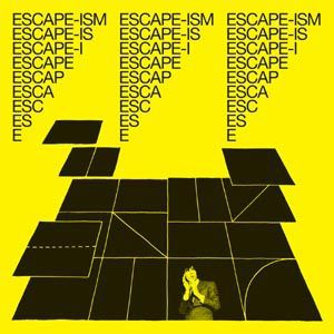 Cover ESCAPE-ISM (IAN SVENONIUS), introduction to escape-ism