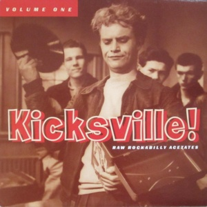 V/A, kicksville! raw rockabilly acetates vol. 01 cover
