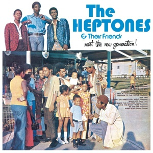 Cover HEPTONES & THEIR FRIENDS, meet the now generation