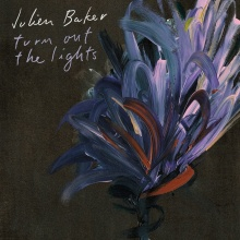 Cover JULIEN BAKER, turn out the lights