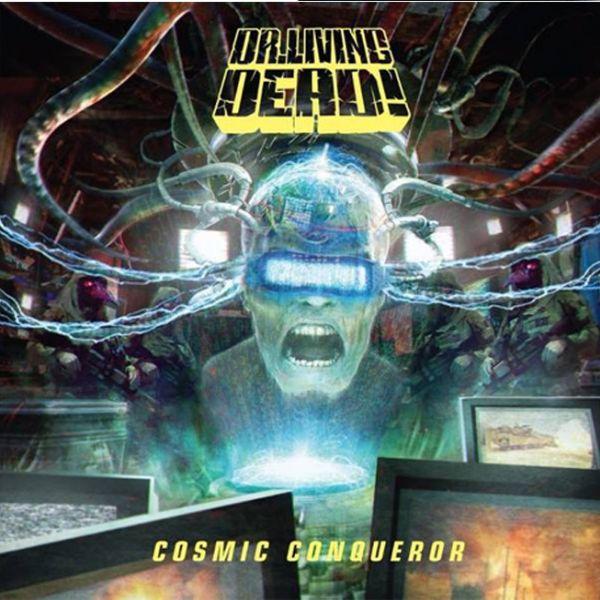 DR. LIVING DEAD!, cosmic conqueror cover
