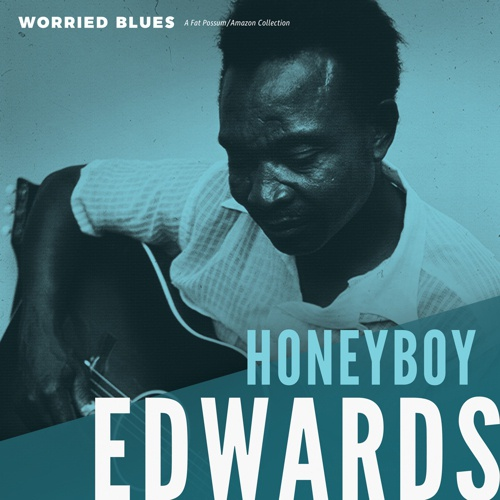 Cover HONEYBOY EDWARDS, worried blues