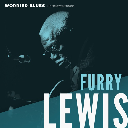 Cover FURRY LEWIS, worried blues