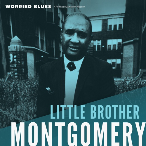 LITTLE BROTHER MONTGOMERY, worried blues cover