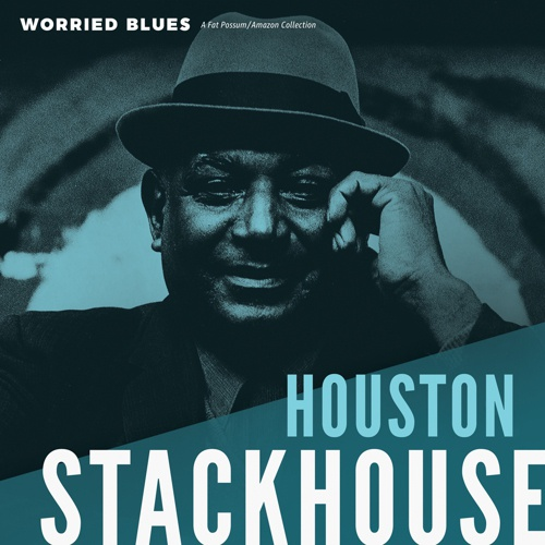 Cover HOUSTON STACKHOUSE, worried blues