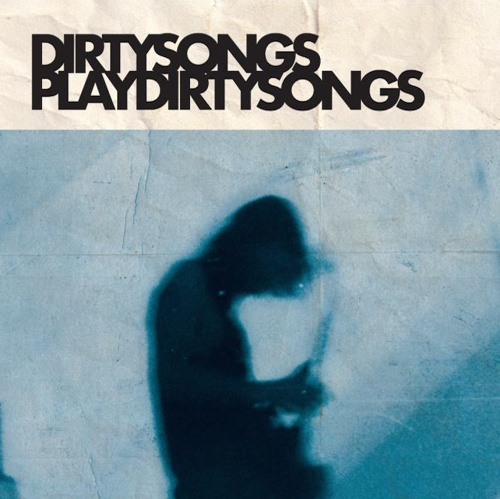 Cover DIRTY SONGS, play dirty songs