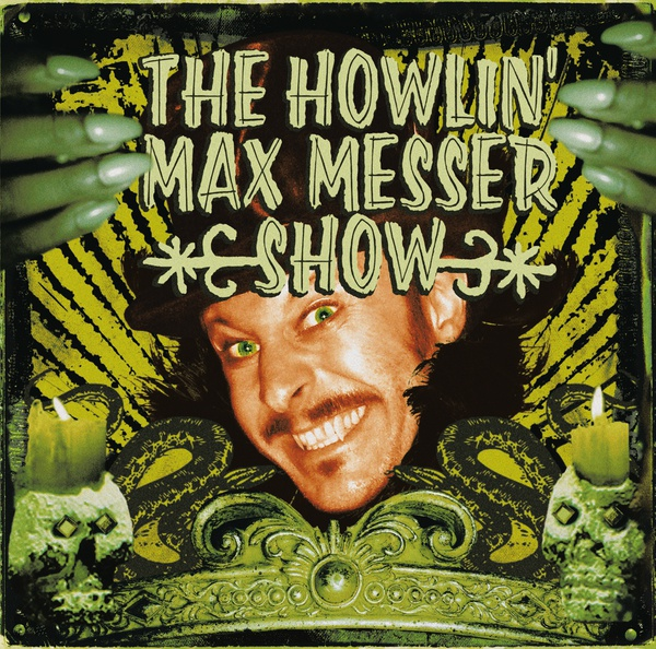 HOWLIN´ MAX MESSER SHOW, s/t cover