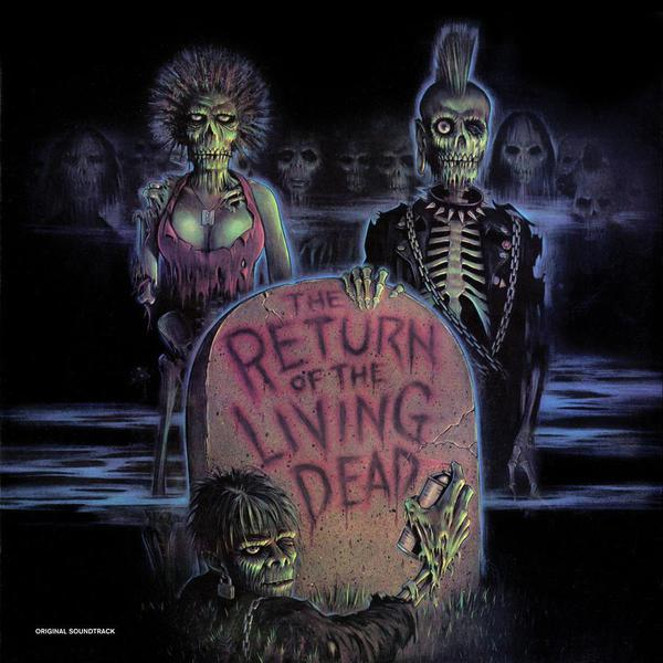 O.S.T., return of the living dead cover