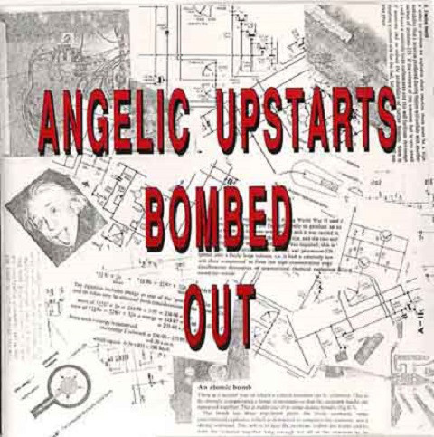 ANGELIC UPSTARTS, bombed out cover