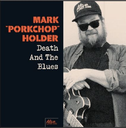 Cover MARK PORKCHOP HOLDER, death & the blues