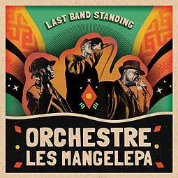 Cover ORCHESTRE LES MANGELEPA, last band standing