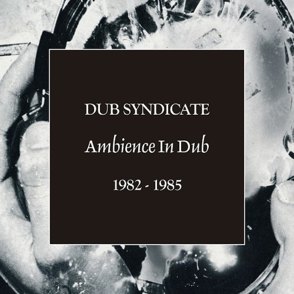 Cover DUB SYNDICATE, ambience in dub
