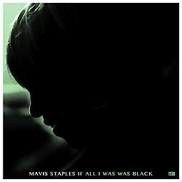 MAVIS STAPLES, if all i was black cover