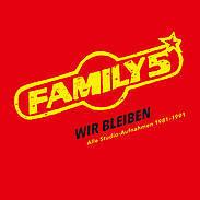 FAMILY 5, wir bleiben - alle studio-aufnahmen 1981-91 cover