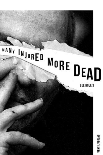 LEE HOLLIS, short stories - many injured, more dead cover