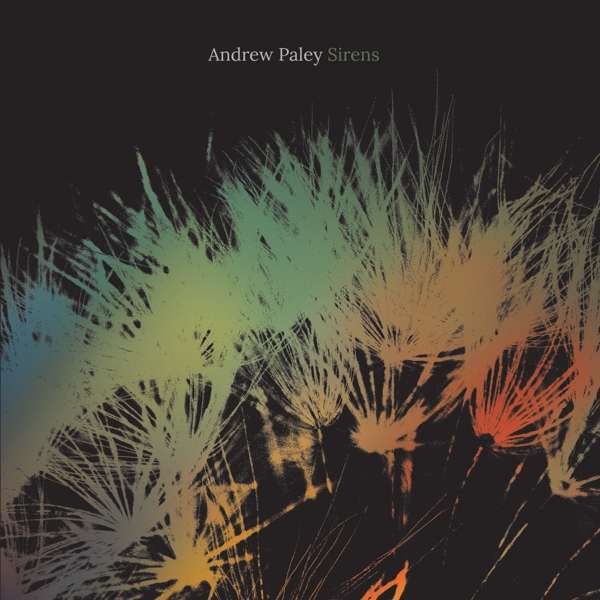 Cover ANDREW PALEY, sirens