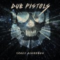 Cover DUB PISTOLS, crazy diamonds