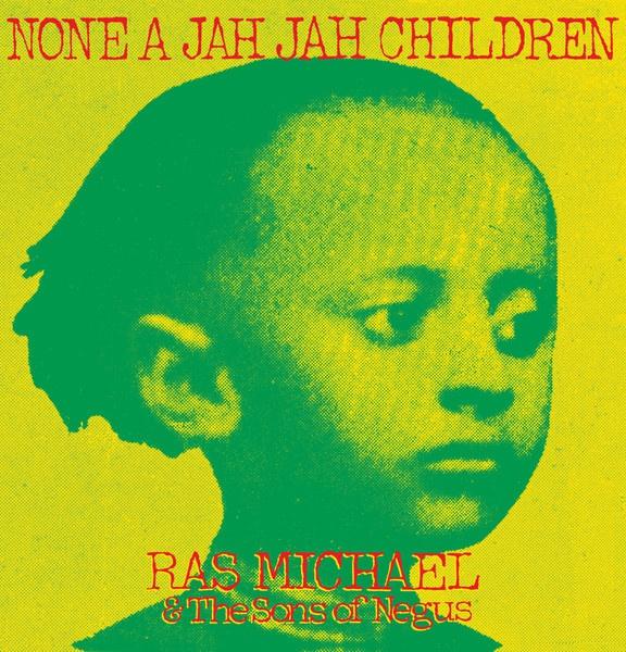 RAS MICHAEL & SONS OF NEGUS, none a jah jah children cover