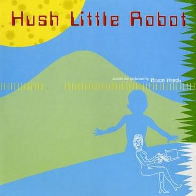 BRUCE HAACK, hush little robot cover