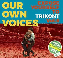 V/A, our own voices 6 - expose yourself to trikont cover