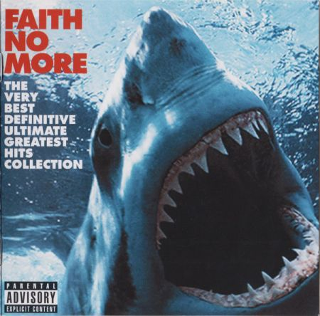 Cover FAITH NO MORE, very best definitive ultimate greatest hits