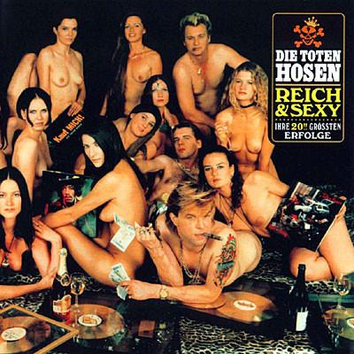 TOTEN HOSEN, reich & sexy cover