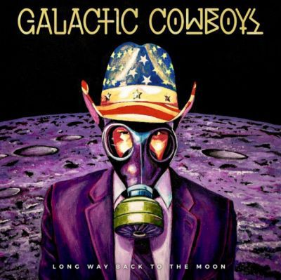 GALACTIC COWBOYS, long way back to the moon cover