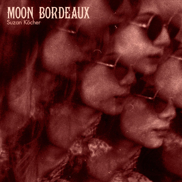 SUZAN KÖCHER, moon bordeaux cover